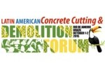 Latin American Concrete Cutting & Demolition Forum